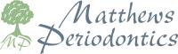 Matthews Periodontics - ,